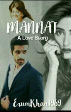 Mannat......A Love Story by erumkhan1989