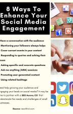 8 Ways To Enhance Your Social Media Engagement by Wesleybates098
