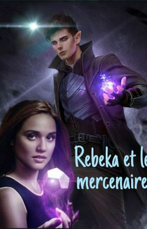 Rebeka et le mercenaire by CoralieHeaven