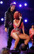 Take Care (Rihanna y Drake) by Danaee_navy1012