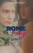 ROME & JULY: Surely, This time by curlytops0817