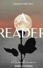 A READER by alibeendreamer