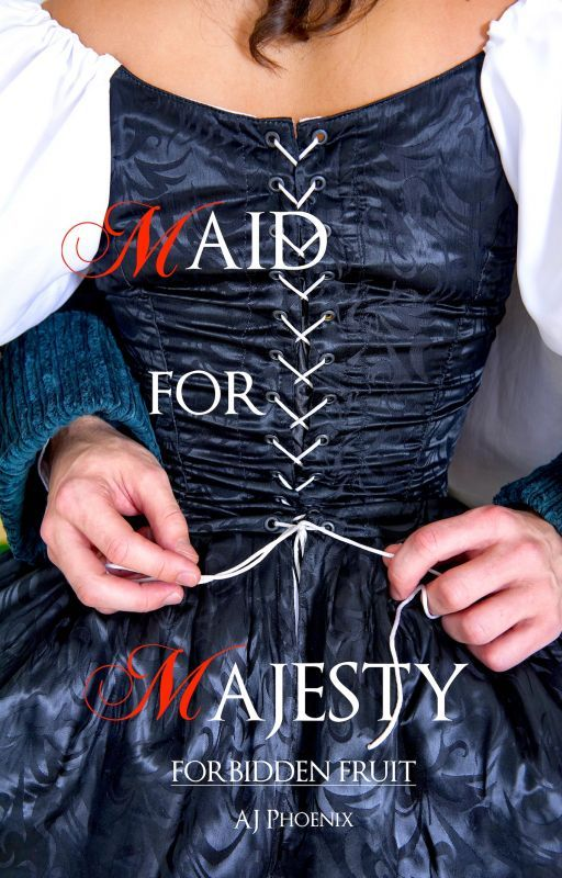 Maid For Majesty: Forbidden Fruit & Maid For Majesty: Absence by aj_phoenix