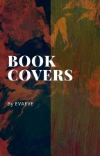 BOOK COVERS by EvaEveEva33