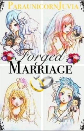 Forged Marriage (Fairy Tail Fanfic)