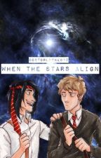 When the Stars Align by doctorlocked10