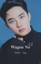 Wagon No 12 🚬 by hny_fictions