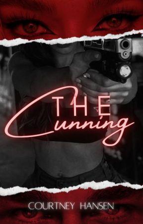 The Cunning (Dark Romance - complete) by CourtneyLHansen