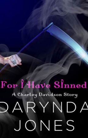 For I Have Sinned (A Charley Davidson story) by DaryndaJones