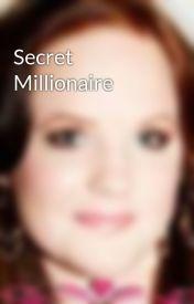 Secret Millionaire by tecloyd