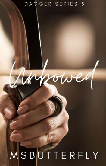 Dagger Series #5: Unbowed