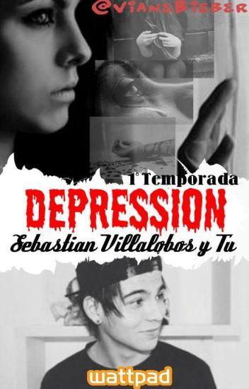 """""""Depression"""" Sebastián Villalobos y tu-1° Temporada"""