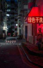 HAPPY  [ONE SHOT] by elizsehunyehet