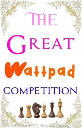 The Great Wattpad Competition by FathimatouBah0