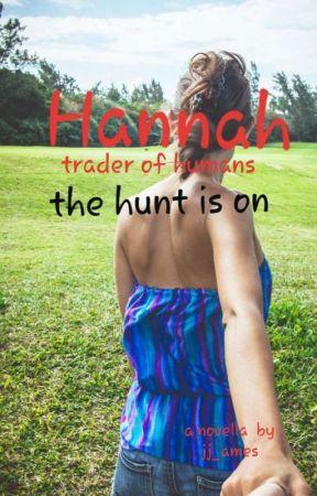 Hannah - Trader Of Humans (Novella) by JJ_Ames