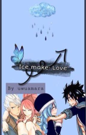 Ice make: Love [ON HOLD] by uwuamara