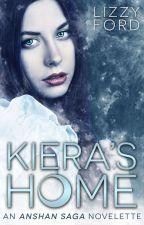 Kiera's Home (#1.5 - Anshan Saga Novelette) by LizzyFord