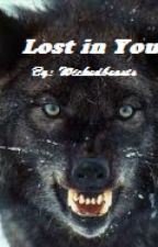Lost in You by WickedBeasts