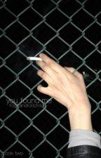 You Found Me // c.l. & j.j. // (Book 2) by RockAndRollChild