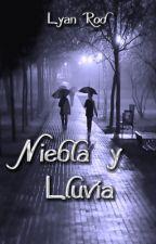 Niebla y  Lluvia by LyanRod