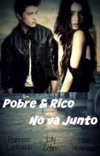 Pobre & Rico No Va Junto by Consuelitho