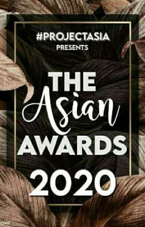 The Asian Awards 2020 [CLOSED] by ProjectAsia