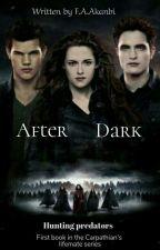 After Dark ~✔ by favor_nova