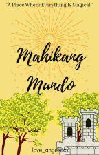 Mahikang Mundo by love_angeliccx