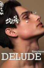 Delude | bwwm by KengKene