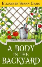 A Body in the Backyard: A Myrtle Clover Mystery by ElizabethSCraig