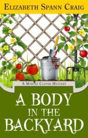 A Body in the Backyard: A Myrtle Clover Mystery