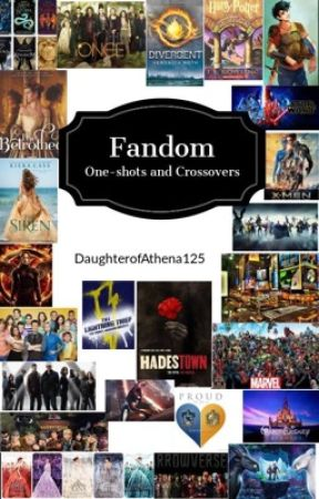 Fandom One-shots and Crossovers by DaughterofAthena125