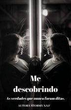 Me descobrindo by Zmey15