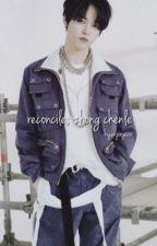 Reconcile•zhong chenle by hyunjinjean