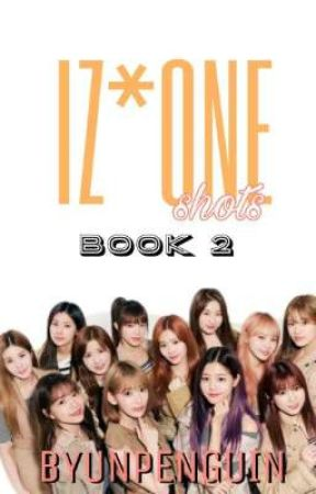 Iz*one Shots: Book 2 by byunpenguin