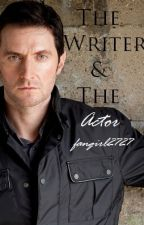 The Writer and the Actor (A Richard Armitage Fanfic) by Fangirl2727