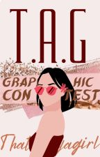 T.A.G Graphic Contest  | OPEN by thatabaya_graphics