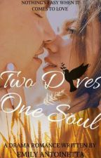 Two Doves, One Soul  by TyRoosemily