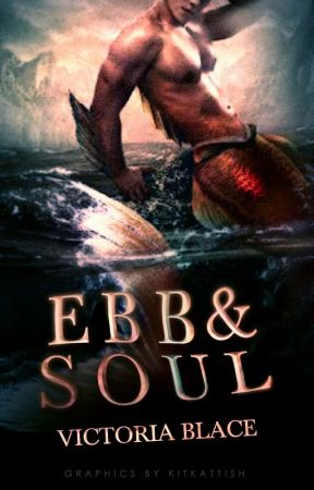 Ebb and Soul (bxb) by abusiveblueberries