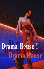 DRAMA HOUSE |JOSH RICHARDS © by LostGirlsOfc