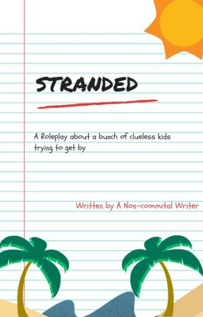 STRANDED | A Roleplay by Scarlett12404