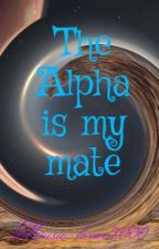 The Alpha Is My Mate by Music_lover2000