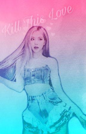 Kill This Love by -YumiBee-
