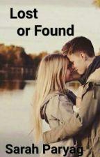 Lost or Found by Shawty_Da_ShawtBoss