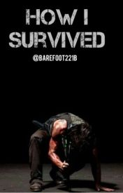 How I Survived (Daryl Dixon) by Barefoot221b