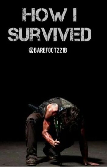 How I Survived (Daryl Dixon)