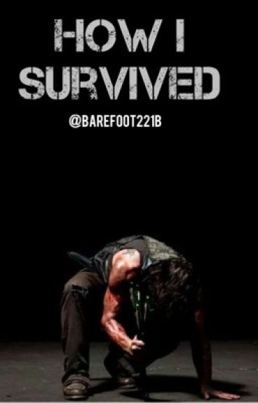 How I Survived (Daryl Dixon)