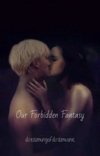 Our Forbidden Fantasy (dramione)