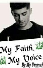 My Faith, My Voice by MyUmmah