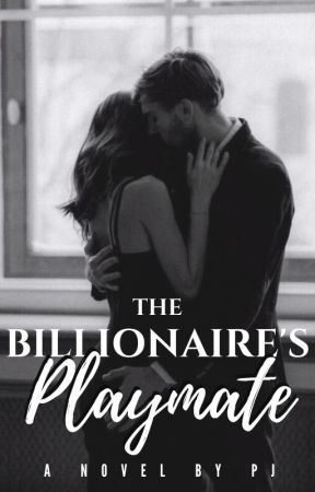 The Billionaire's Playmate by CollateralSunshine